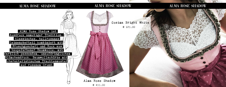 Lookbook 2019 Unser Modell ALMA Rose Shadow ist Ausdruck anmutiger Tradition. Klassisches, hellrosanes Leinenoberteil kombiniert mit Froschgoscherl und Rock aus taubefarbener Baumwolle, mit farblich passendem, unaufdringlichem Blümchendruck. Baumwollschürze mit charakteristischem Trachtenmuster auf dunkelrosanem Grund.